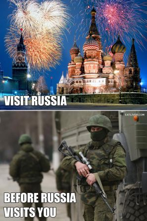 The new official tourism slogan of Russia : Visit Russia before Russia visits you!